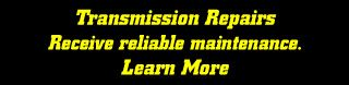 Transmission Repairs - Learn More